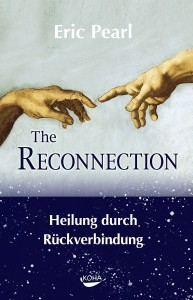 The Reconnection: Heilung durch Rückverbindung
